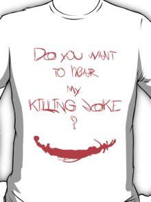 Killing joke 1 T-Shirt