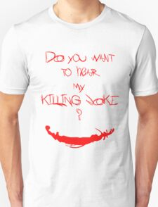 Killing joke 1 Unisex T-Shirt