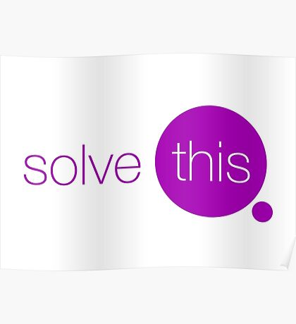 Solve This Poster