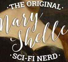 Mary Shelley - The Original Sci-Fi Nerd Sticker