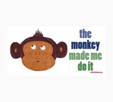 The Monkey Made Me Do It Kids Tee