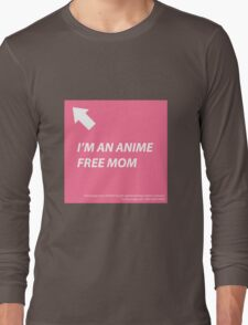 Anime Free Mom Long Sleeve T-Shirt