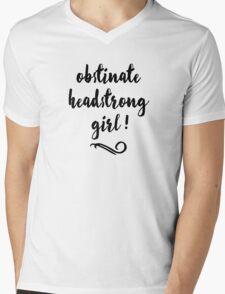 Obstinate, Headstrong Girl! - Jane Austen Mens V-Neck T-Shirt
