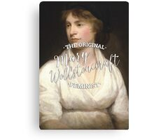 Mary Wollstonecraft - The Original Feminist Canvas Print