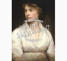 Mary Wollstonecraft - The Original Feminist Classic T-Shirt