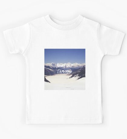 Never Stop Exploring Kids Tee