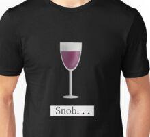 Wine Snob Unisex T-Shirt