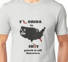 F*orida is Sh*t Unisex T-Shirt