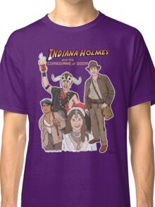 Indiana Holmes and the Comedians of Doom Classic T-Shirt