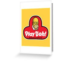 Play D'oh! Greeting Card