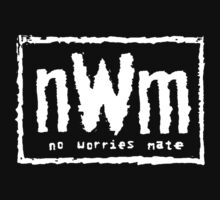 nWm - no worries mate b&w by bootlegtees