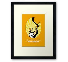 Happy Labor Day Retro Poster Greeting Card Framed Print