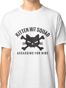 Kitten Hit Squad Classic T-Shirt