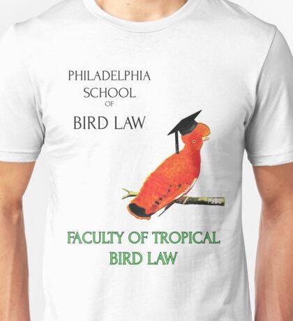 Philadelphia School of Bird Law, Faculty Tropical Law Unisex T-Shirt