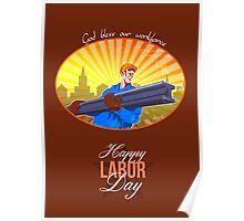 Happy Labor Day Steel Worker Greeting Card Poster