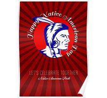Let Us celebrate together Native American Pride Poster Poster