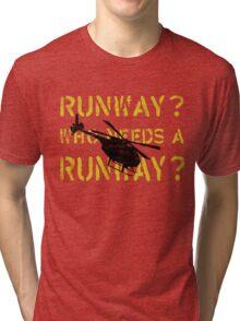 Who Needs a Runway? Tri-blend T-Shirt