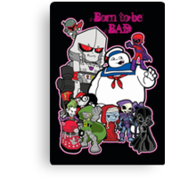 Born to be Bad Canvas Print
