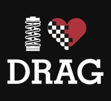 I Love DRAG - 2 by TheGearbox