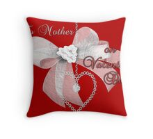 To Mother on Valentine's Day Throw Pillow