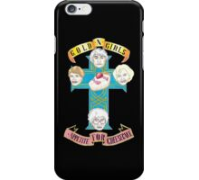 "Gold N Girls ""Appetite for Cheesecake"" Shirt iPhone Case/Skin"