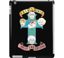 "Gold N Girls ""Appetite for Cheesecake"" Shirt iPad Case/Skin"