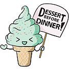 Dessert Before Dinner! by sumyunguh