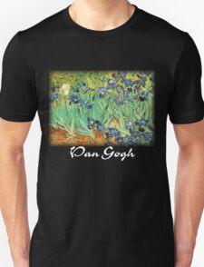 Vincent Van Gogh - Irises T-Shirt