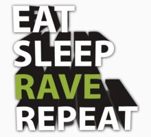 eat sleep RAVE repeat by Hides6