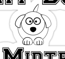 Fat Dog for Midterms Sticker