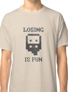 Dwarf Fortress - Losing is Fun! Classic T-Shirt