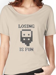Dwarf Fortress - Losing is Fun! Women's Relaxed Fit T-Shirt