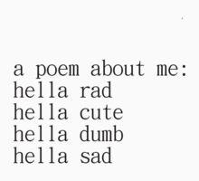 Poem Shirt by Shrimpy135