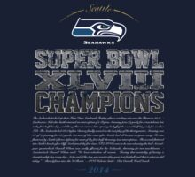 SEAHAWKS SUPER BOWL CHAMPIONS by Jimmy Rivera