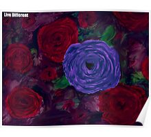 Live Different - Floral Poster