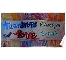 teardrops memories an' love songs Poster