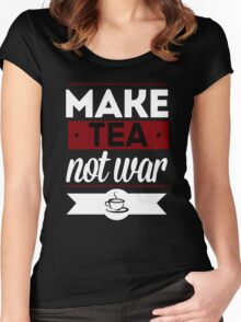 Make Tea, Not War  Women's Fitted Scoop T-Shirt