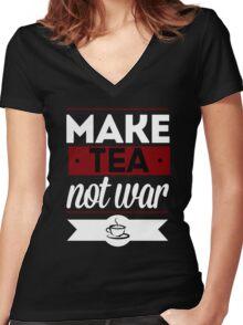 Make Tea, Not War  Women's Fitted V-Neck T-Shirt