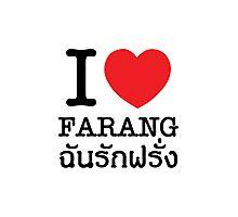 I Heart (Love) Farang Photographic Print
