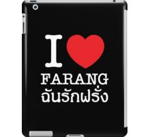 I Love (Heart) Farang iPad Case/Skin