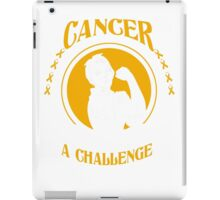 cancer challenge iPad Case/Skin