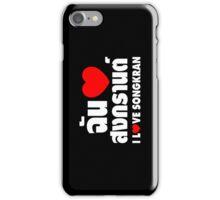 I Heart (Love) Songkran ~ Chan Rak Songkran ~ Thai Language iPhone Case/Skin