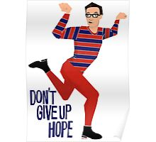 Don't Give Up Hope Poster