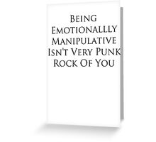 Not Very Punk Rock Of You Greeting Card