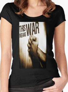 This Means War! Women's Fitted Scoop T-Shirt