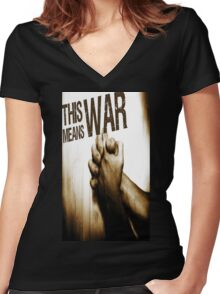 This Means War! Women's Fitted V-Neck T-Shirt