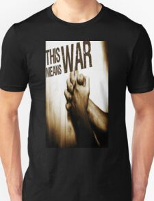 This Means War! T-Shirt