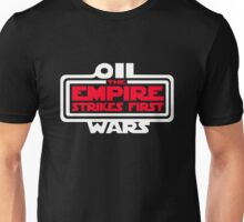 Oil Wars Unisex T-Shirt