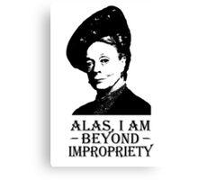 Alas, I am Beyond Impropriety Canvas Print
