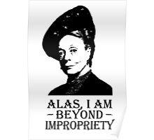 Alas, I am Beyond Impropriety Poster